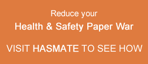 Reduce your H&S paper war with Hasmate
